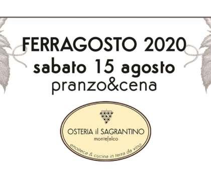 Pranzo & Cena di FERRAGOSTO 2020 – Un menù all'insegna del territorio